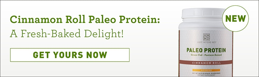 Cinnamon Roll Paleo Protein. A fresh-baked delight! New! Get yours now. A container of Amy Myers MD Cinnamon Roll Paleo Protein