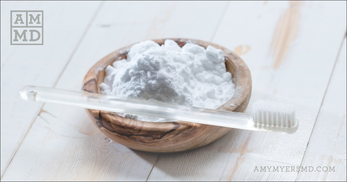Toxin-Free Toothpaste - Toothbrush and Baking Soda - Featured Image - Amy Myers MD