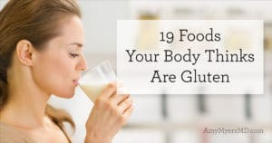 19 Foods Your Body Thinks Are Gluten