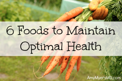 6 Foods To Maintain Optimal Health