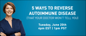 5 Ways to Reverse Autoimmune Disease Webinar
