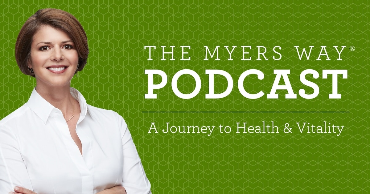 The Myers Way Episode 19: Hidden Sources of Gluten With Jennifer Fugo