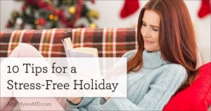 10 Tips for A Stress-Free Holiday