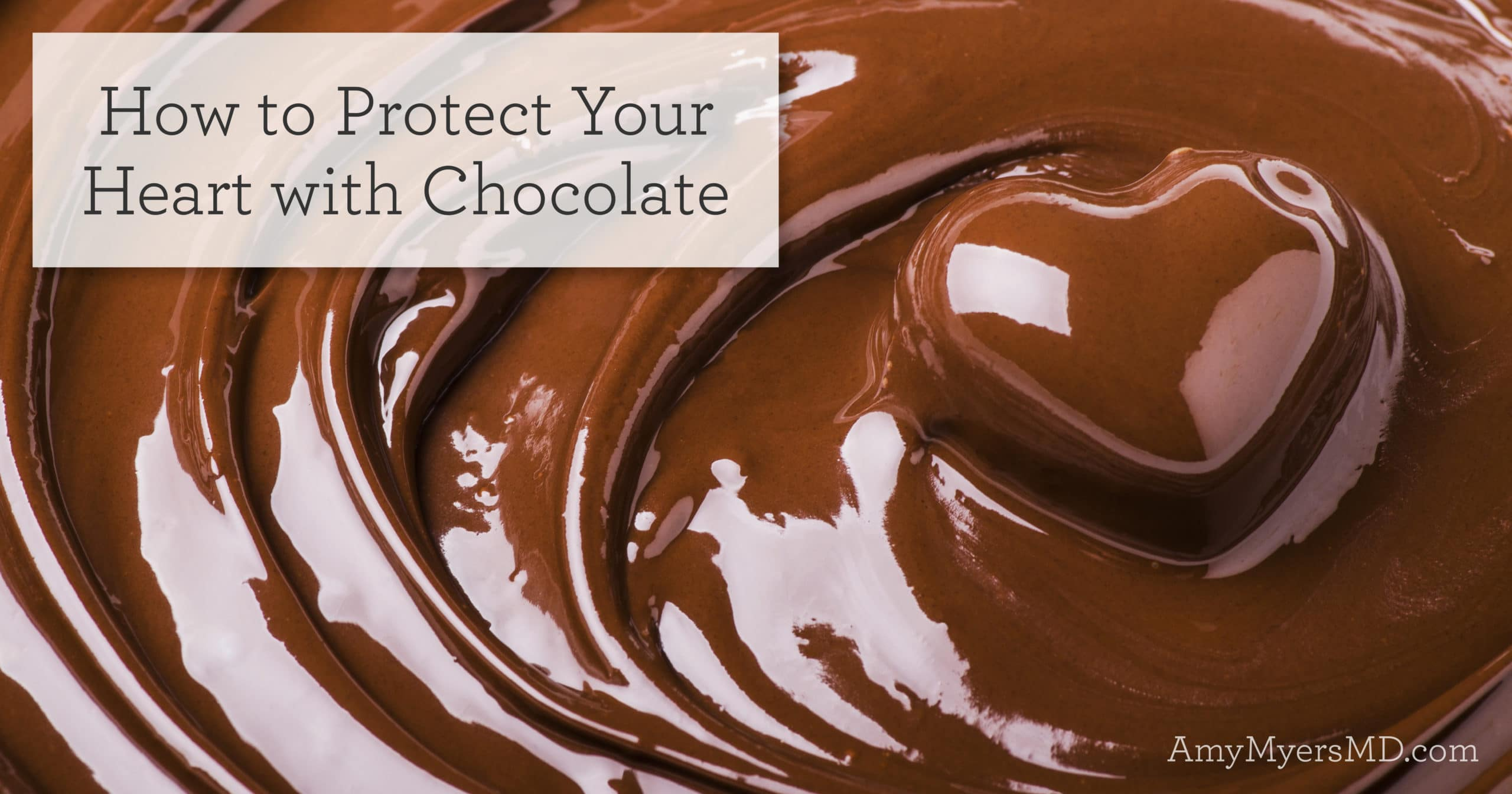 protect your heart with chocolate