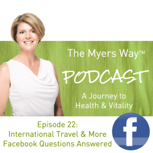 The Myers Way Episode 22: International Travel + More Facebook Questions Answered