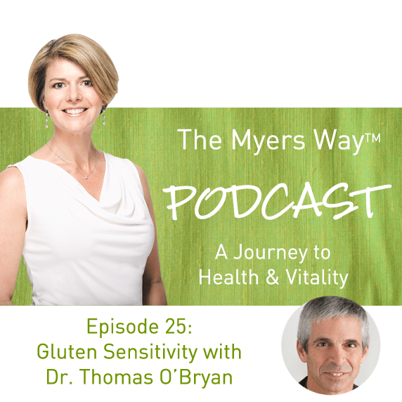The Myers Way Episode 25: Gluten Sensitivity with Dr. Thomas O'Bryan