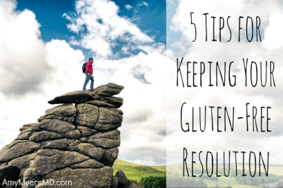 5 Tips For Keeping Your Gluten-Free Resolution