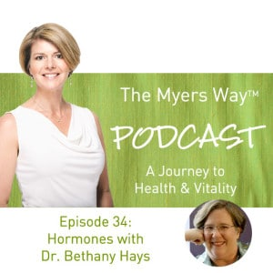 The Myers Way Episode 34: Hormones with Dr. Bethany Hays
