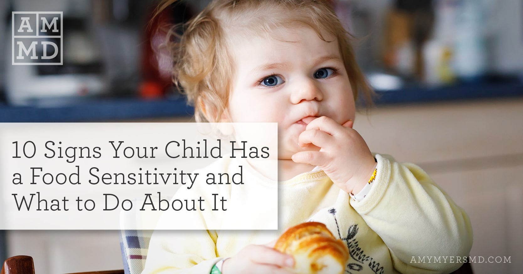Signs Your Child Has a Food Sensitivity and What to Do About It - Featured Image - Amy Myers MD