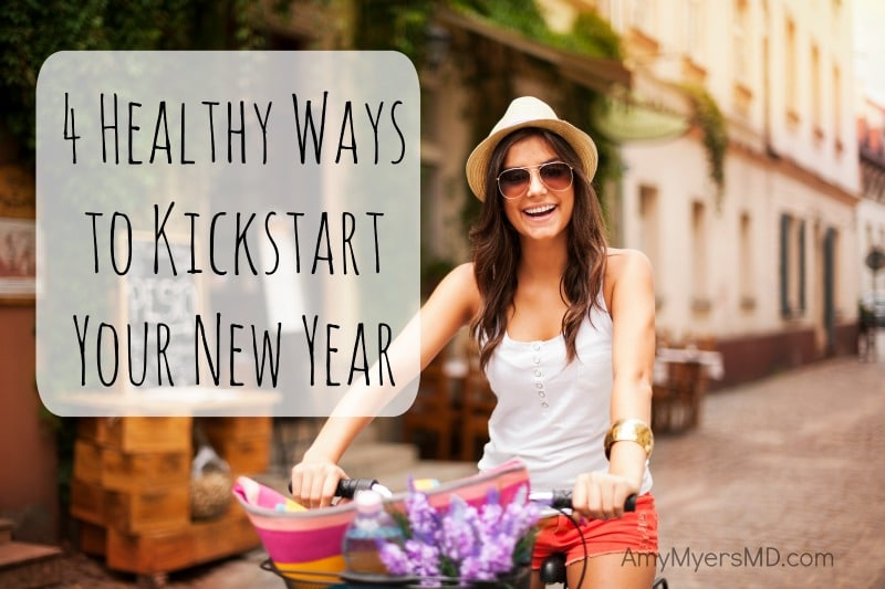 4 Healthy Ways to Kickstart Your New Year