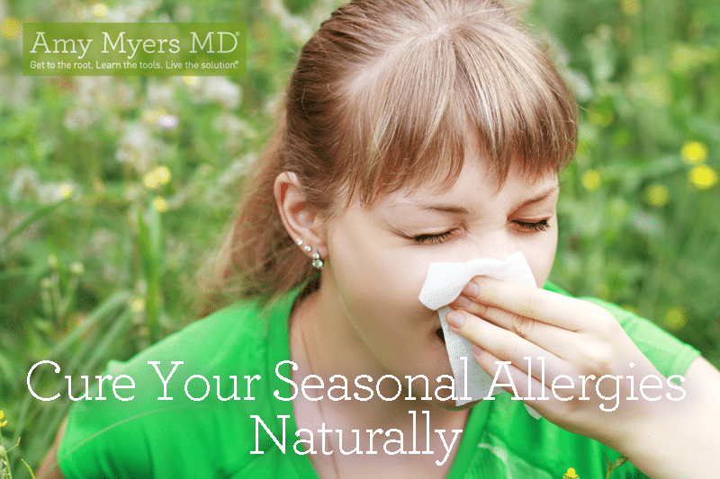 Eliminate Your Seasonal Allergies Naturally