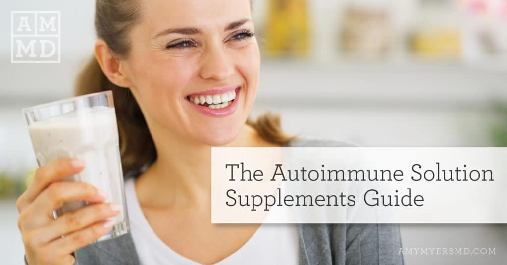The Autoimmune Solution Supplements Guide