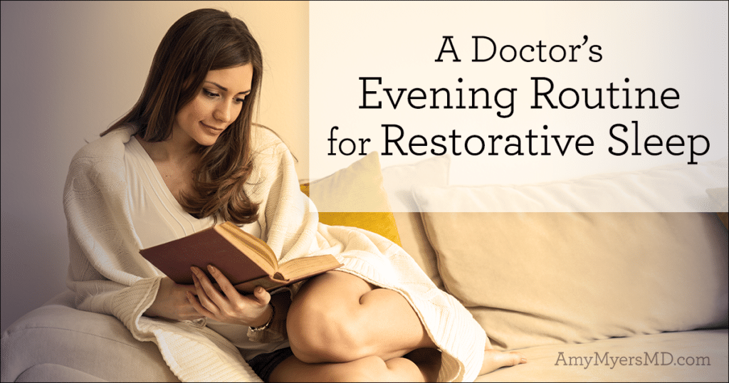A Doctor's Evening Routine for Restorative Sleep
