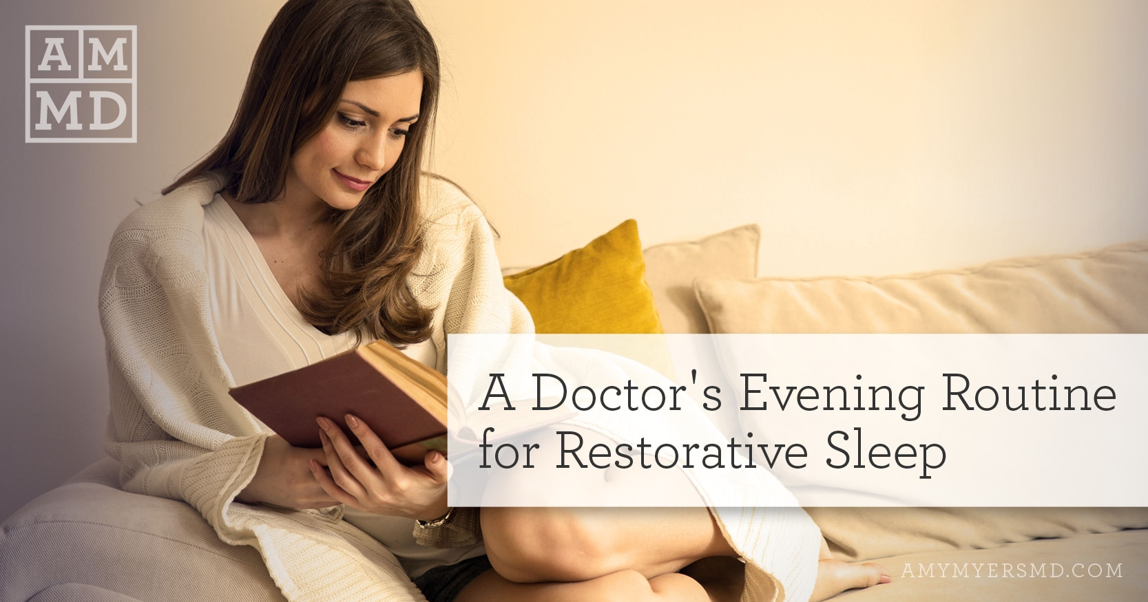 A Doctor's Evening Routine for Restorative Sleep - A Woman Reading - Featured Image - Amy Myers MD