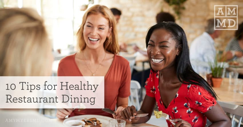 10 Tips for Healthy Restaurant Dining