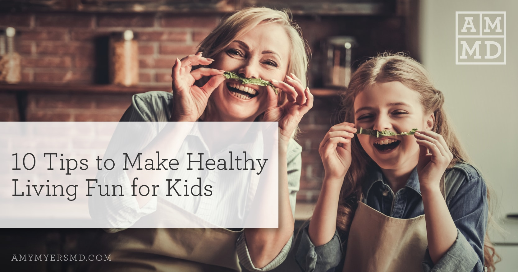 How To Make Healthy Living Fun For Kids