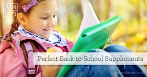 Perfect Back-to-School Supplements