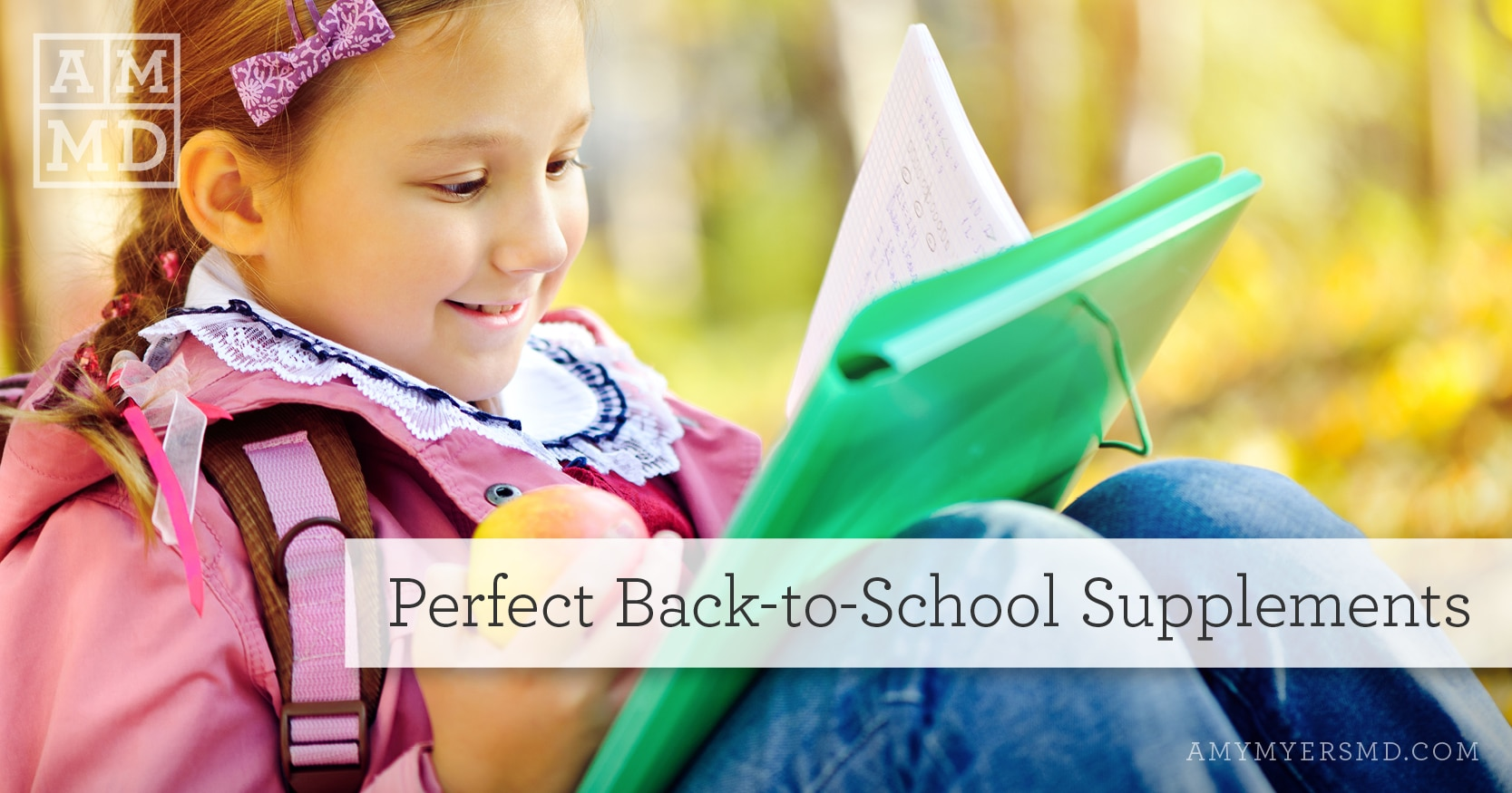 Perfect Back-to-School Supplements - A Girl Working on Homework - Featured Image - Amy Myers MD