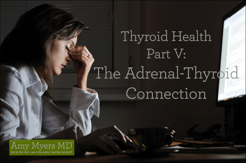 Adrenal-Thyroid Connection