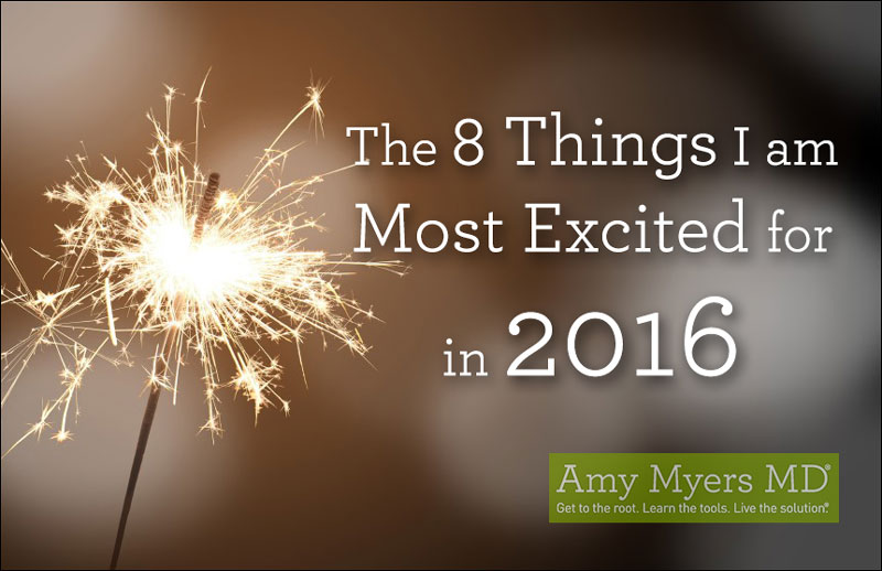 The 8 Things I Am Most Excited For In 2016 - A Sparkler - Featured Image - Amy Myers MD