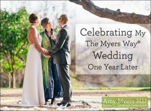 My The Myers Way®Wedding – One Year Later
