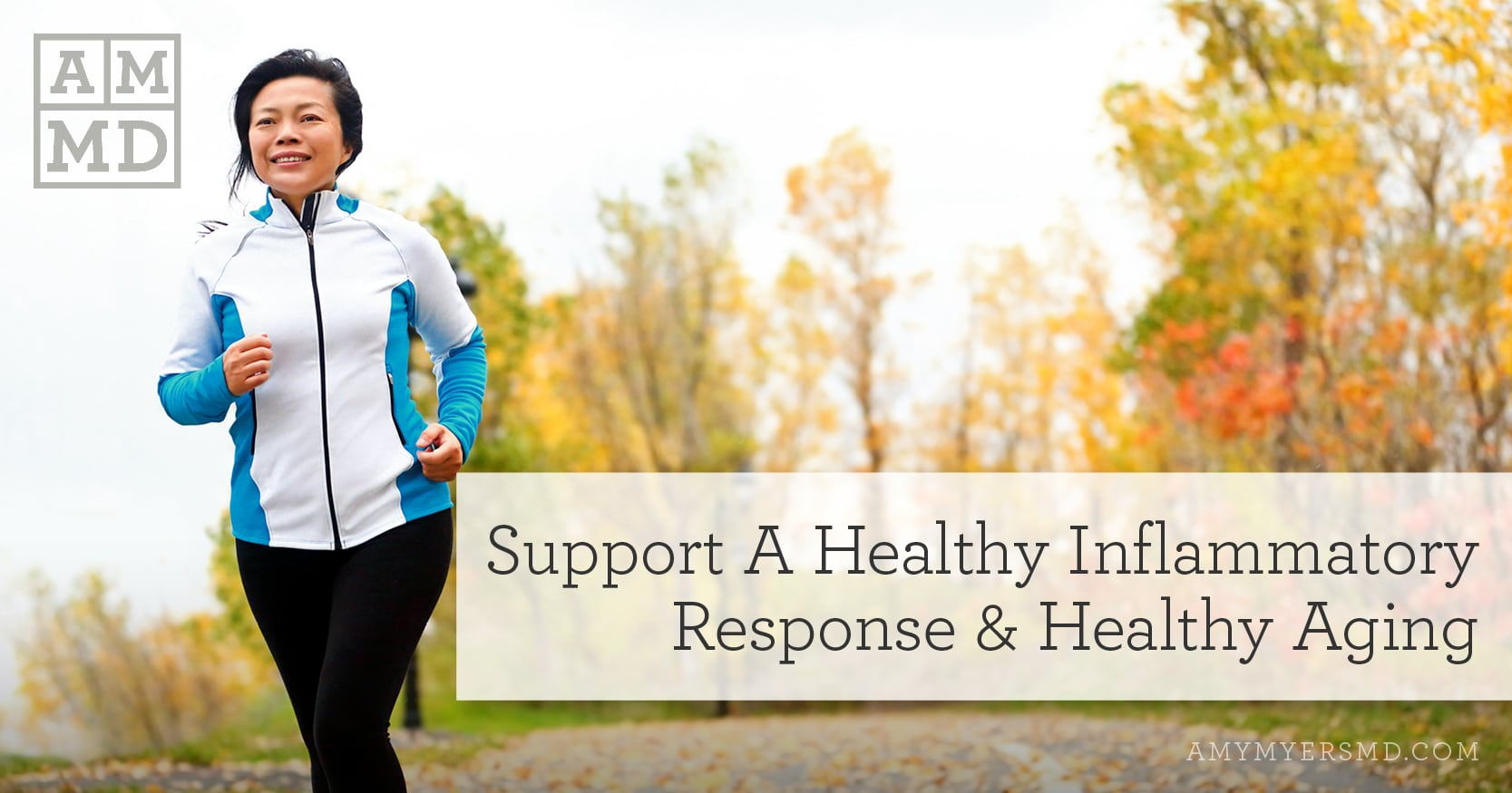 Support A Healthy Inflammatory Response & Healthy Aging - A Woman Jogging - Featured Image - Amy Myers MD