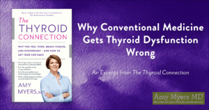 Why Conventional Medicine Gets Thyroid Dysfunction Wrong