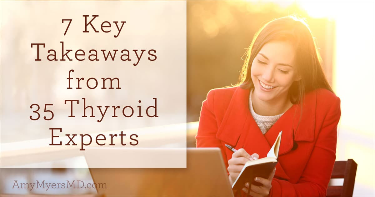 7-key-takeaways-from-35-thyroid-experts