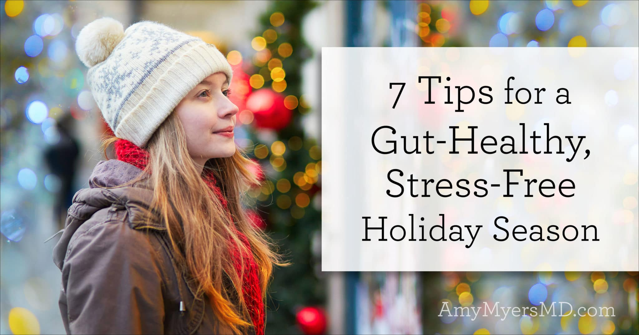 7-tips-for-a-gut-healthy-stress-free-holiday-season