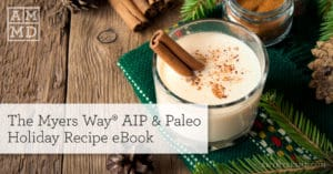The Myers Way® AIP & Paleo Holiday Recipe eBook