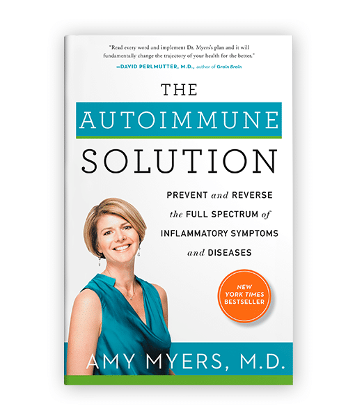 The Autoimmune Solution Book - Amy Myers MD®