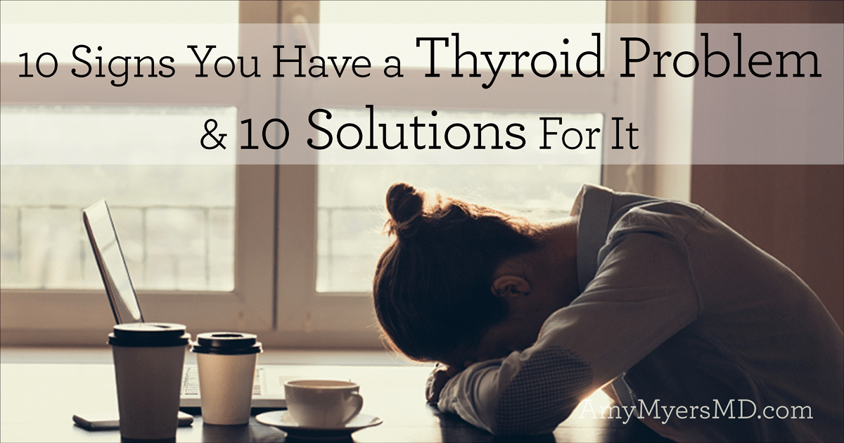 10-signs-you-have-a-thyroid-problem