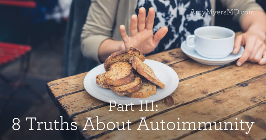 Part III: 8 Truths About Autoimmunity