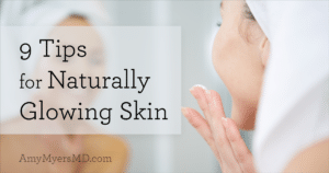 Naturally Glowing Skin