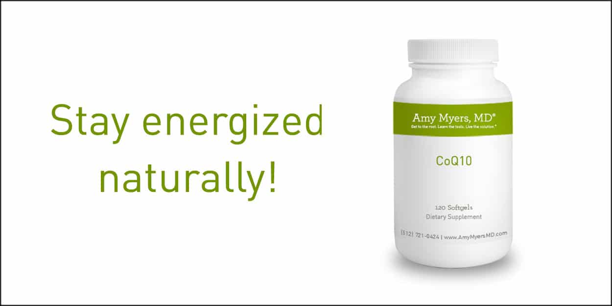 Stay Energized Naturally with CoQ10 - CoQ10 Bottle - Featured Image - Amy Myers MD