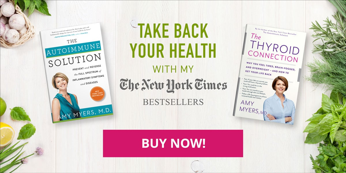 Amy Myers MD Books - The Autoimmune Solution - The Thyroid Connection - Promo image - Amy Myers MD