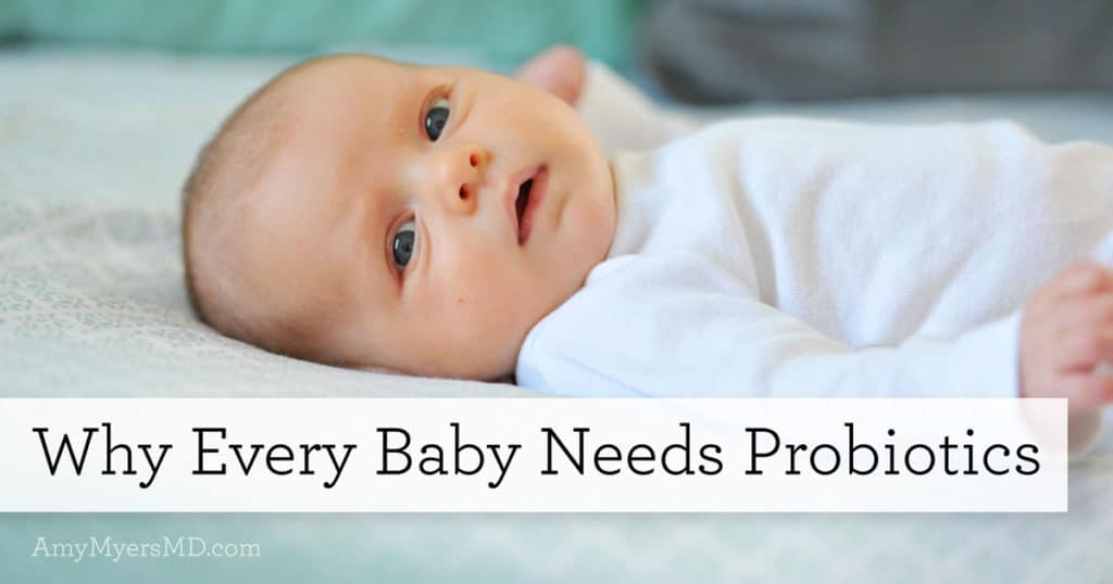 Why Every Baby Needs Probiotics