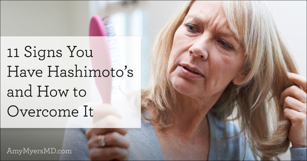 11 Signs You Have Hashimoto's and How to Overcome It