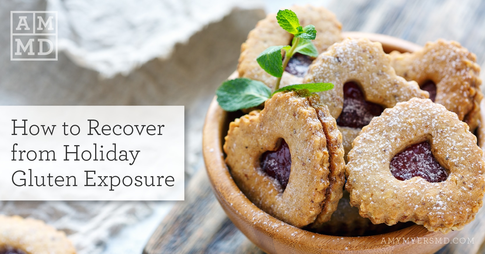 How to Recover from Holiday Gluten Exposure - Cookies - Featured Image - Amy Myers MD