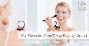 My Favorite Non-Toxic Beauty Brand