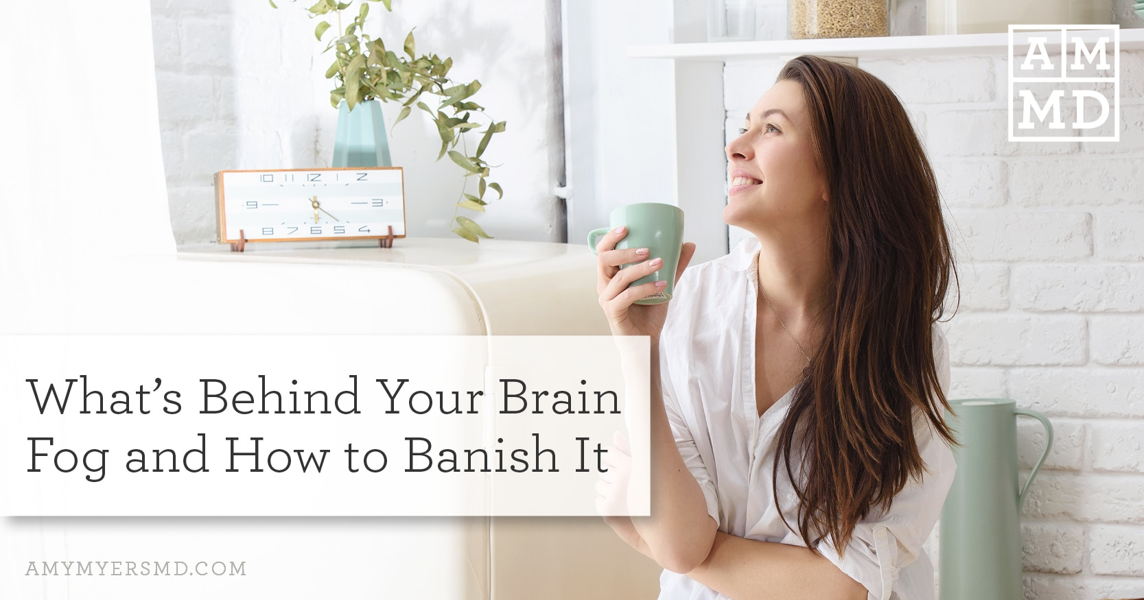 Brian Fog and how to Banish It - Featured Image - Woman Enjoying Coffee - Amy Myers MD