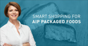 Video: Smart Shopping for AIP Packaged Foods