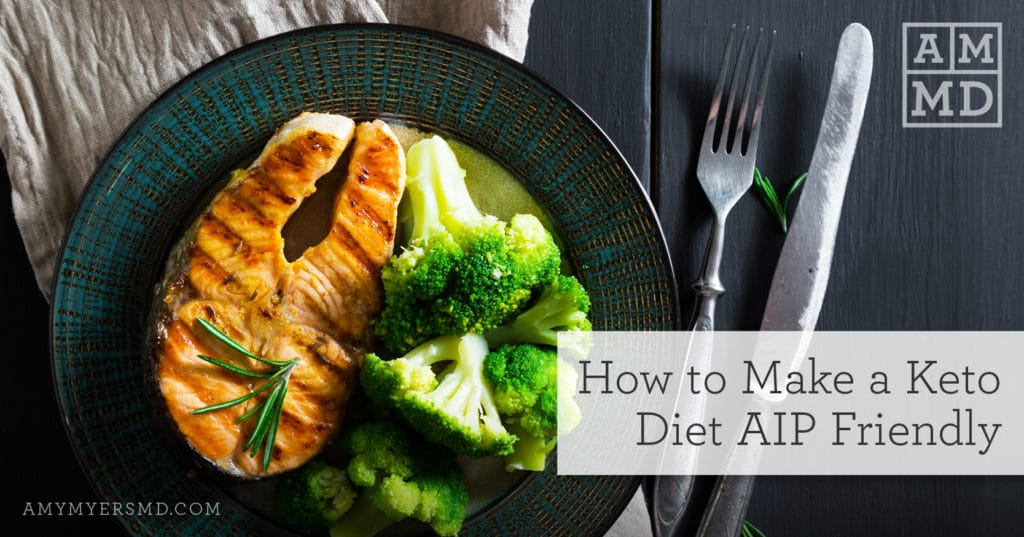 How to Make a Keto Diet AIP Friendly