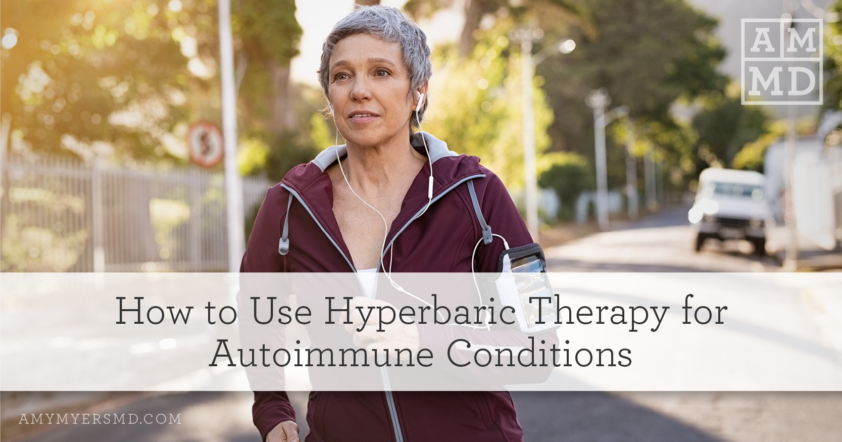 Hyperbaric Therapy for Autoimmune Conditions - A Woman Jogging - Amy Myers MD
