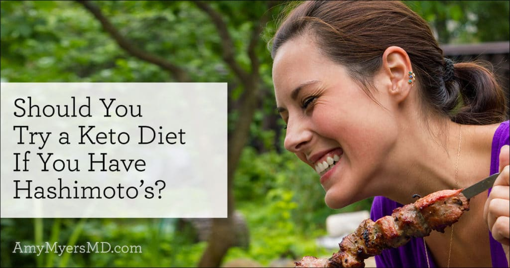 Should You Try a Keto Diet if You Have Hashimoto's?