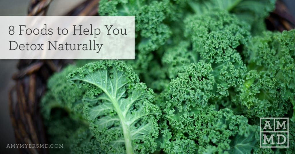 8 Foods to Help You Detox Naturally