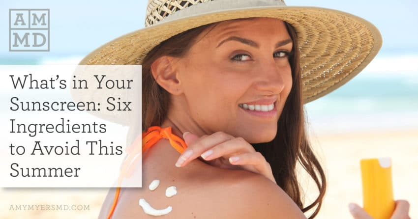 What's in Your Sunscreen: Six Ingredients to Avoid This Summer