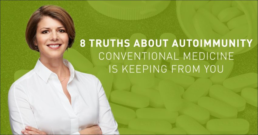 Video: 8 Truths About Autoimmunity Conventional Medicine is Keeping From You