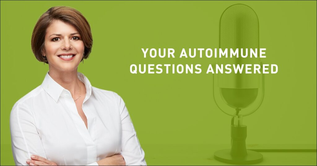Video: Your Autoimmune Questions Answered