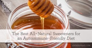 The Best All-Natural Sweeteners for an Autoimmune-Friendly Diet